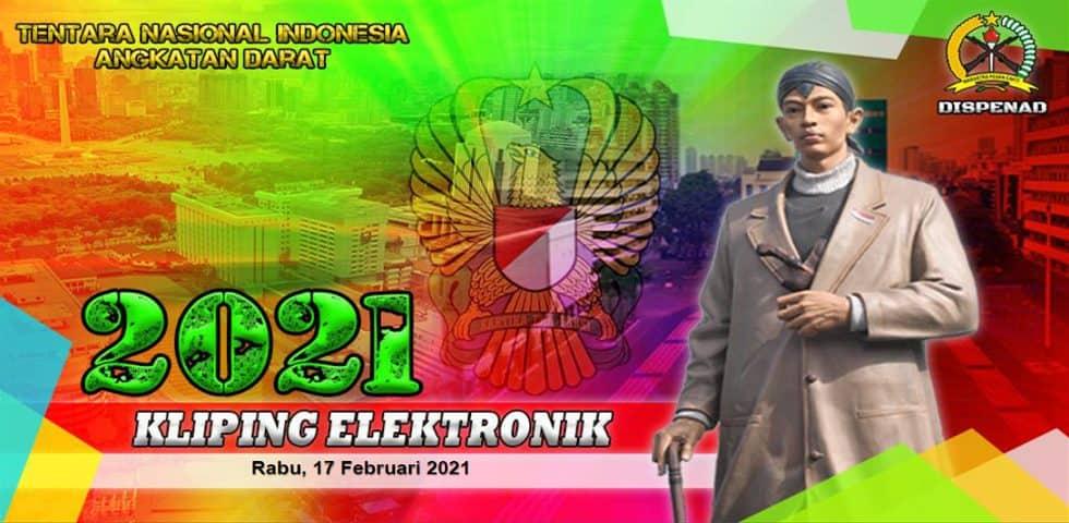 Kliping Elektronik Rabu, 17 Februari 2021