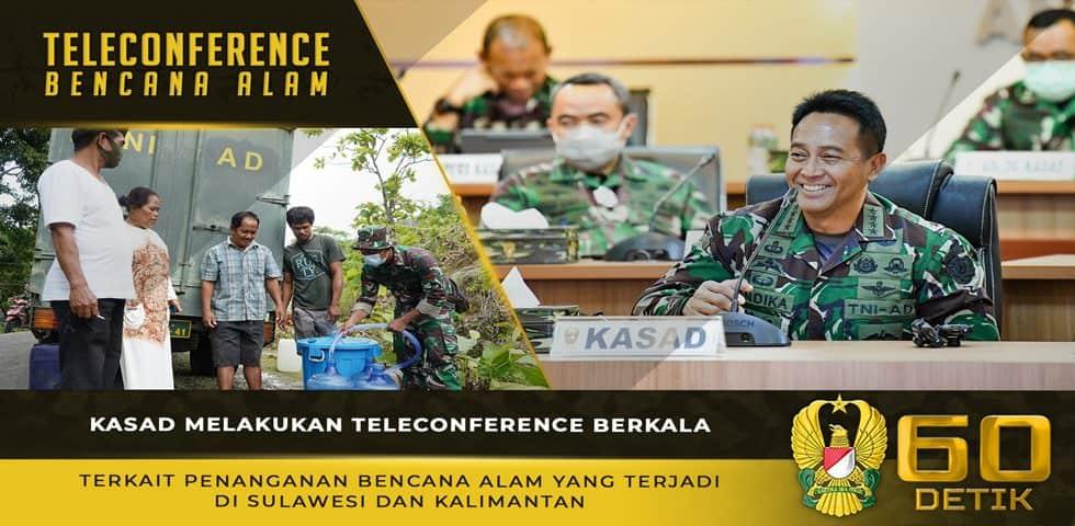 Kasad Melakukan Teleconference Berkala Terkait Penanganan Bencana Alam di Sulawesi dan Kalimantan