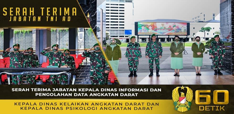 Serah Terima Jabatan Kepala Dinas Informasi Dan Pengolahan Data Angkatan Darat, Kepala Dinas Kelaikan Angkatan Darat dan Kepala Dinas Psikologi Angkatan Darat