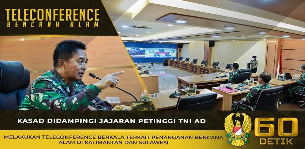 Teleconference Berkala Kasad Terkait Penanganan Bencana Alam di Kalimantan dan Sulawesi