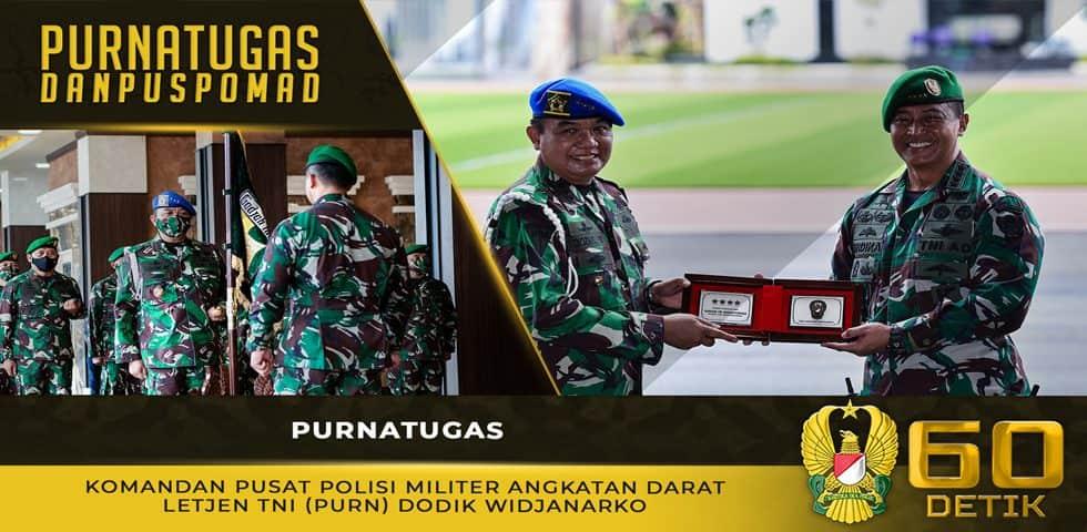 Purnatugas Komandan Pusat Polisi Militer Angkatan Darat Letjen TNI (Purn) Dodik Widjanarko