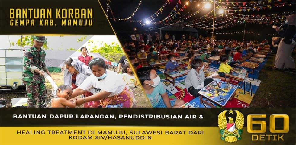 Bantuan Dapur Lapangan, Pendistribusian Air dan Healing Treatment Untuk Korban Gempa Mamuju, Sulbar