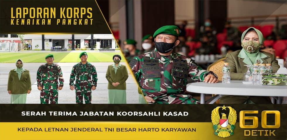 Serah Terima Jabatan Koorsahli Kasad Kepada Letjen TNI Besar Harto Karyawan