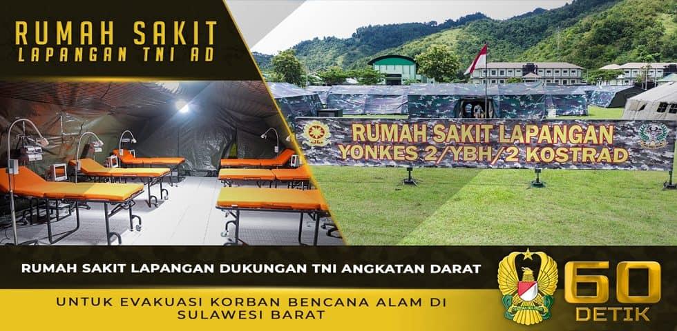 Rumah Sakit Lapangan Dukungan TNI AD Untuk Evakuasi Korban Bencana Alam di Sulawesi Barat