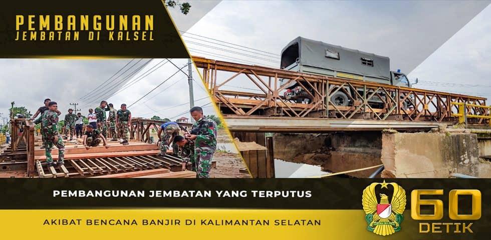 Pembangunan Jembatan yang Terputus Akibat Bencana Banjir di Kalimantan Selatan
