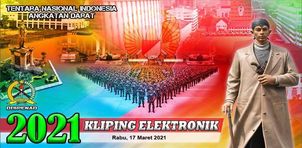 Kliping Elektronik Rabu, 17 Maret 2021