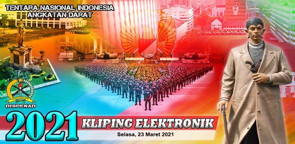 Kliping Elektronik Selasa, 23 Maret 2021