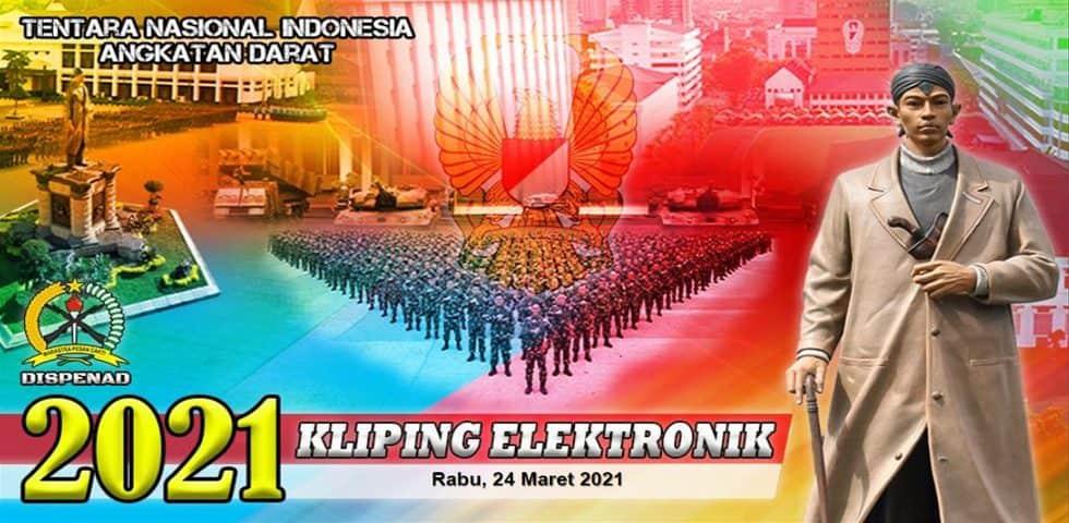 Kliping Elektronik Rabu, 24 Maret 2021
