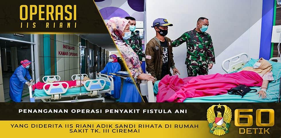 Penanganan Operasi Penyakit Fistula Ani yang Diderita Iis Riani di Rumah Sakit Tk. III Ciremai