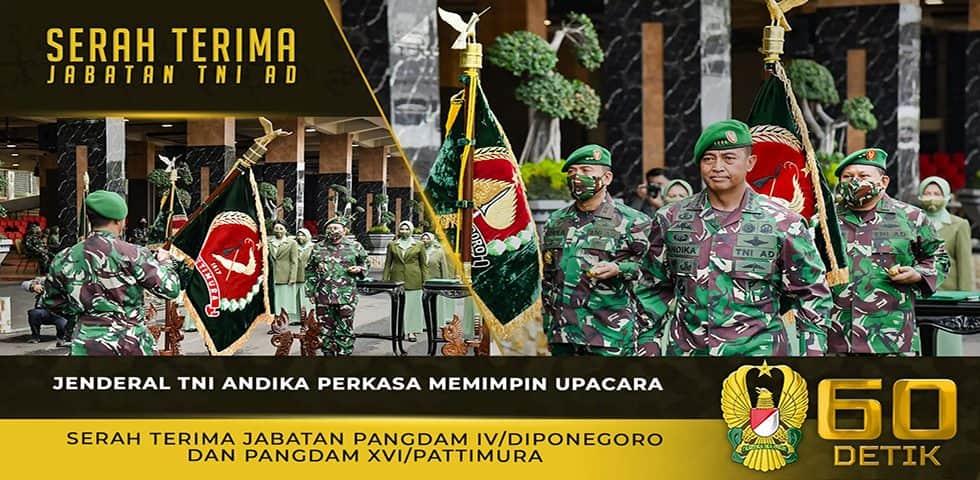 Kasad Memimpin Upacara Serah Terima Jabatan Pangdam IV/Diponegoro dan Pangdam XVI/Pattimura