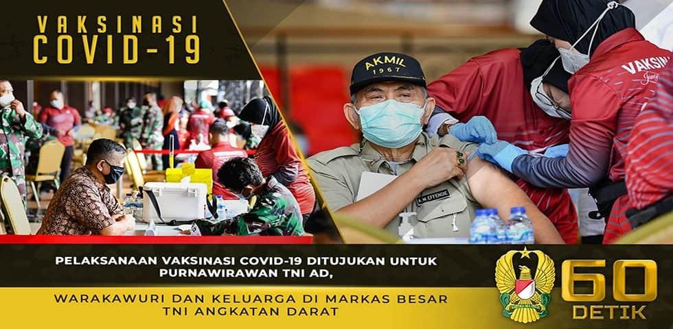 Pelaksanaan Vaksinasi Covid-19 Ditujukan untuk Purnawirawan TNI AD, Warakawuri dan Keluarga 