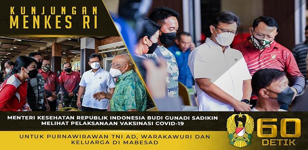 Menkes Melihat Pelaksanaan Vaksinasi Covid-19 untuk Purnawirawan TNI AD, Warakawuri dan Keluarga