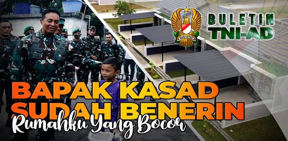 Bapak Kasad Sudah Benerin Rumahku yang Bocor | BULETIN TNI AD
