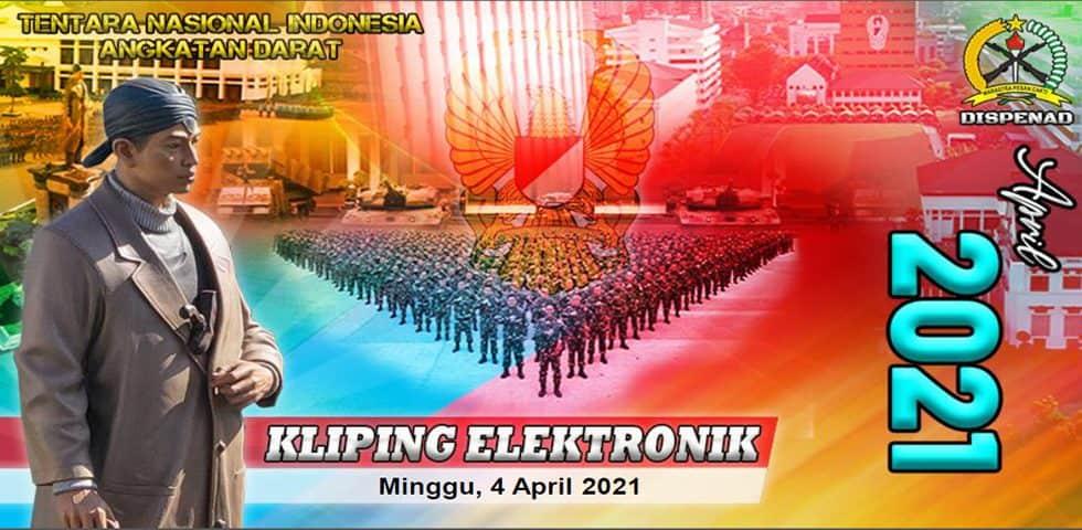 Kliping Elektronik Minggu, 4 April 2021