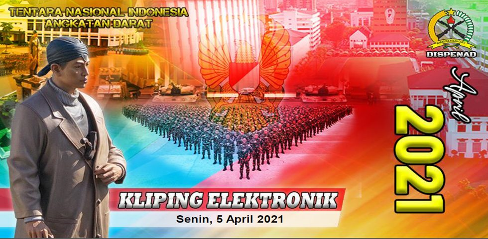 Kliping Elektronik Senin, 5 April 2021