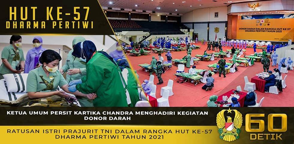 Ketua Umum Persit KCK Menghadiri Kegiatan Donor Darah dalam Rangka HUT ke-57 Dharma Pertiwi
