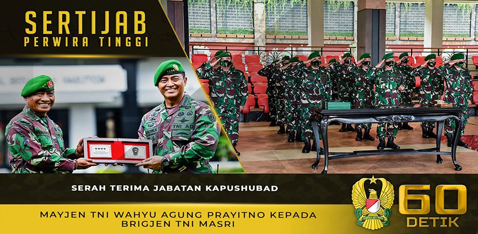 Serah Terima Jabatan Kapushubad Mayjen TNI Wahyu Agung Prayitno kepada Brigjen TNI Masri