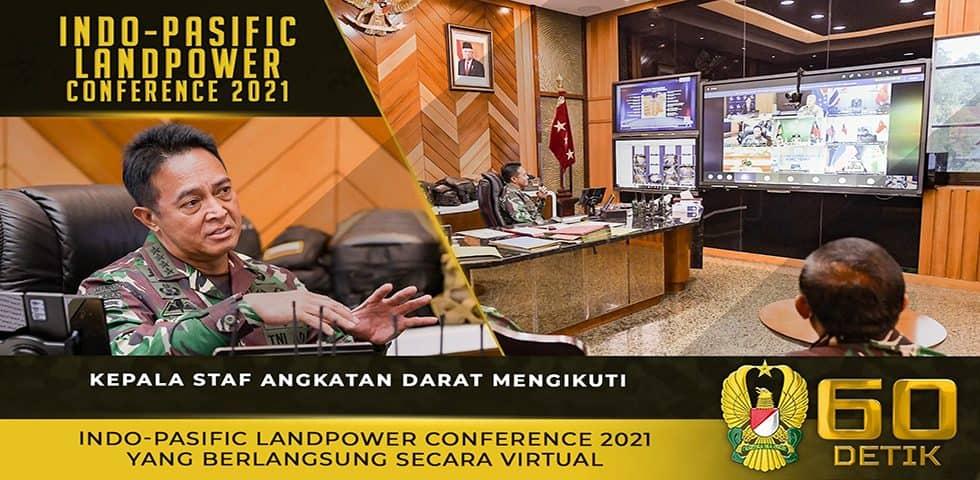 Kasad Mengikuti Indo-Pasific Landpower Conference 2021 Secara Virtual
