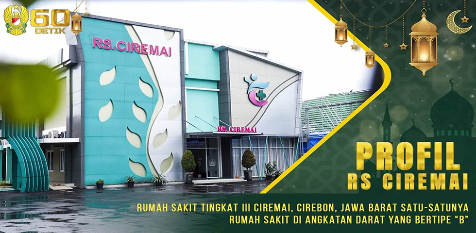 Profil RS Tingkat III Ciremai, Cirebon, Jawa Barat