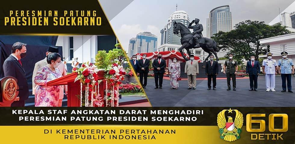 Kasad Menghadiri Peresmian Patung Presiden Soekarno di Kemenhan RI