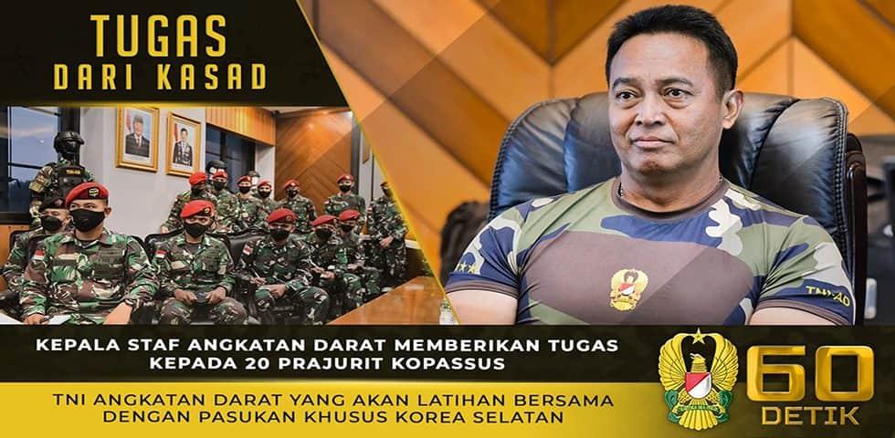 Kasad Berikan Tugas 20 Prajurit Kopassus yang Akan Latihan Bersama dengan Pasukan Khusus Korsel