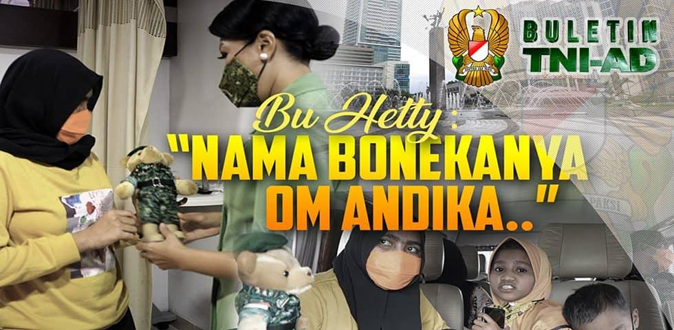 "Bu Hetty: ""Nama Bonekanya Om Andika.."" | BULETIN TNI AD"