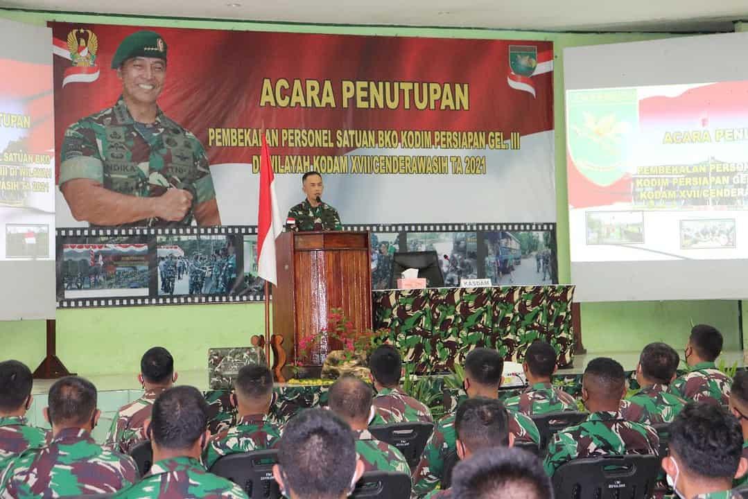 Kasdam XVII/Cenderawasih Tutup Pembekalan Satuan BKO Kodim Persiapan Gelombang II