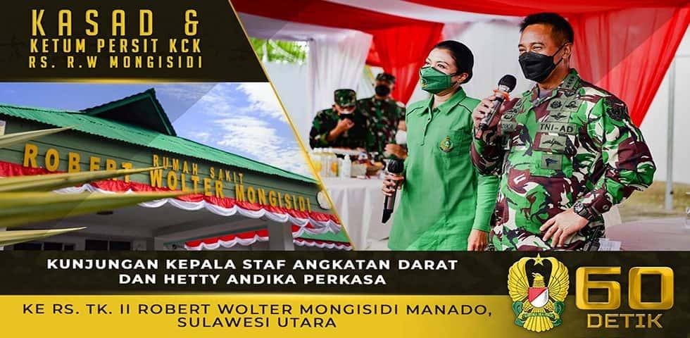 Kunjungan Kasad dan Ketum Persit KCK ke RS TK. II Robert Wolter Mongisidi Manado