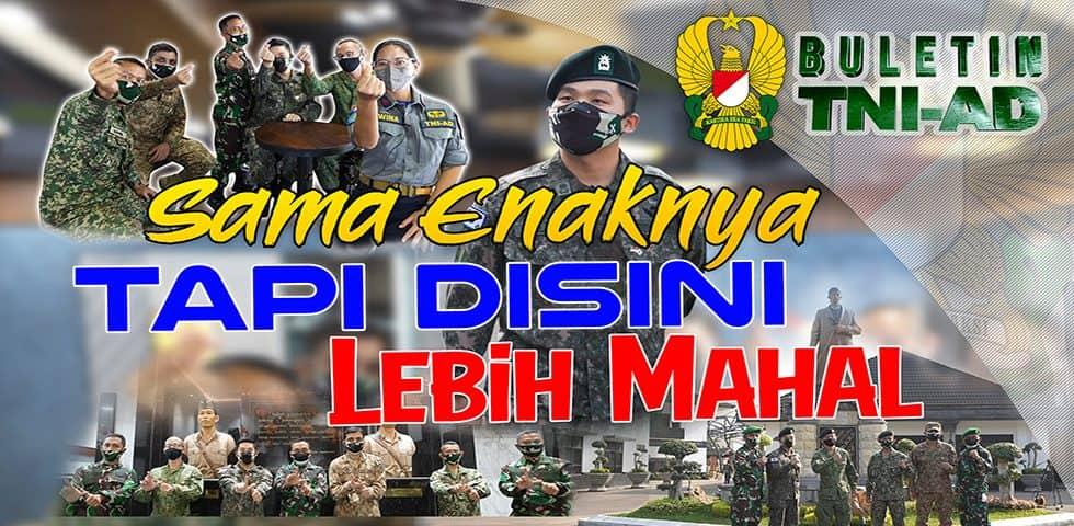 Sama Enaknya Tapi di Sini Lebih Mahal | BULETIN TNI AD
