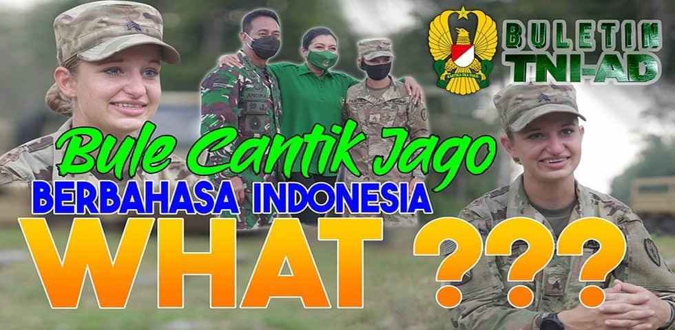 Bule Cantik Jago Berbahasa Indonesia, WHAT ??   BULETIN TNI AD
