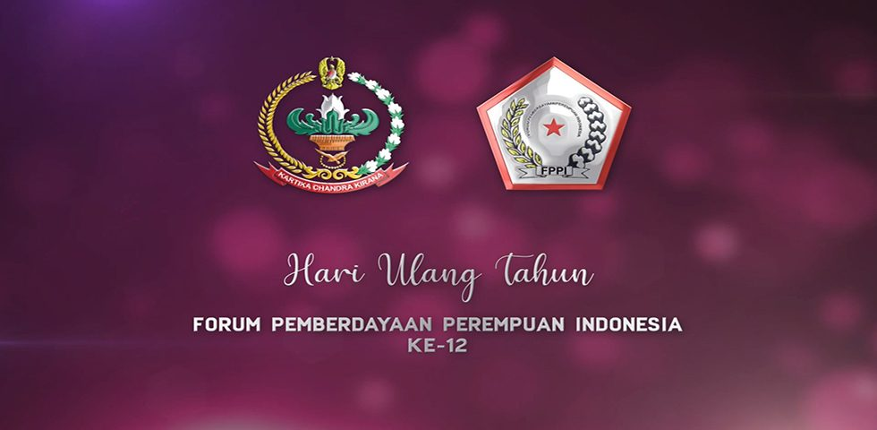 Selamat Hari Ulang Tahun ke-12 Forum Pemberdayaan Perempuan Indonesia