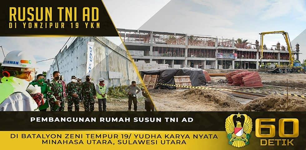 Pembangunan Rumah Susun TNI AD di Batalyon Zeni Tempur 19/ Yudha Karya Nyata Minahasa Utara