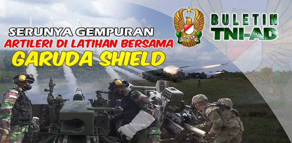 Serunya Gempuran Artileri di Latihan Bersama Garuda Shield   BULETIN TNI AD
