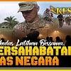 Ini Persahabatan Lintas Negara | KESATRIA BANGSA Part. 2