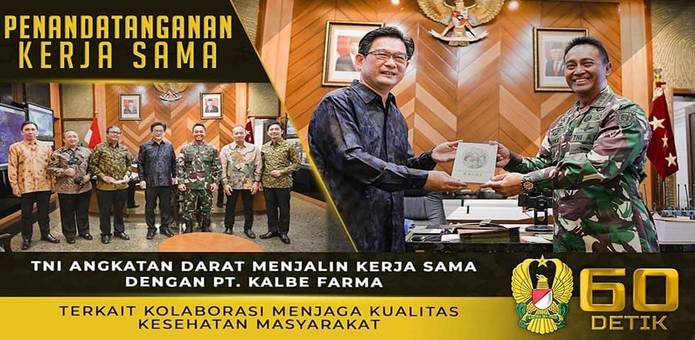 Kerja sama TNI AD dengan PT. Kalbe Farma Terkait Kolaborasi Menjaga Kualitas Kesehatan Masyarakat