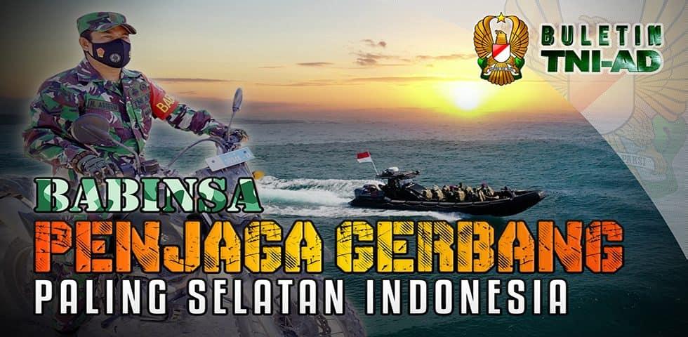 Babinsa Penjaga Gerbang Paling Selatan Indonesia | BULETIN TNI AD