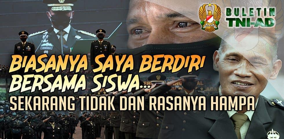 Biasanya Saya Berdiri Bersama Siswa, Sekarang Tidak dan Rasanya Hampa   BULETIN TNI AD