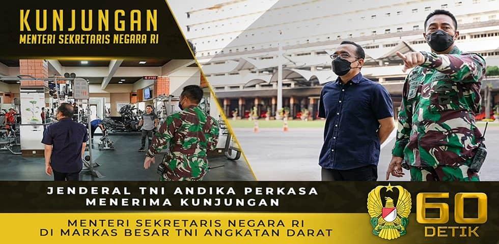 Jenderal TNI Andika Perkasa Menerima Kunjungan Menteri Sekretaris Negara RI di Markas Besar TNI AD